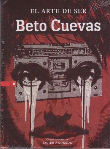 9786074506198: El arte de ser beto Cuevas Conversaciones con Javier Andrade