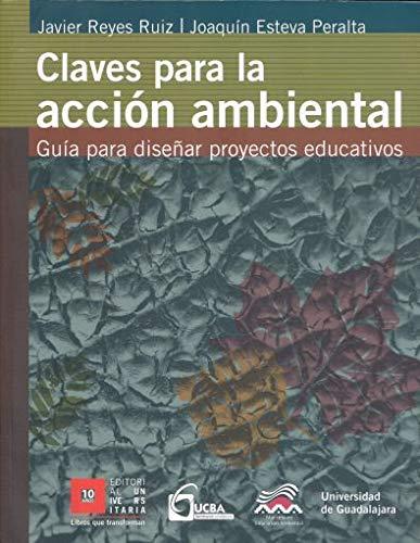 Claves para la acción ambiental: Javier Reyes Ruiz,