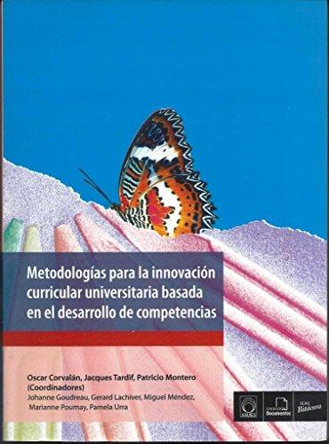 9786074510607: Metodologías para la innovación curricular universitaria basada en el desarrollo de competencias