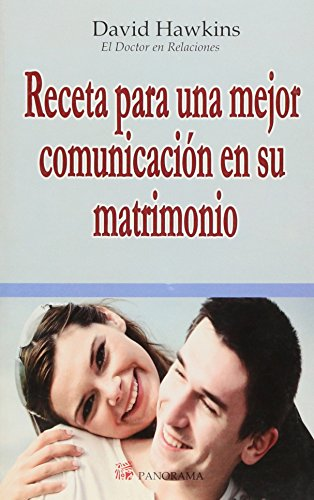 9786074520057: Receta para una mejor comunicación en su matrimonio / Recipe for better communication in your marriage