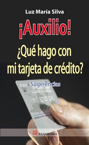 AUXILIO! QUE HAGO CON MI TARJETA DE: Luz Maria Silva