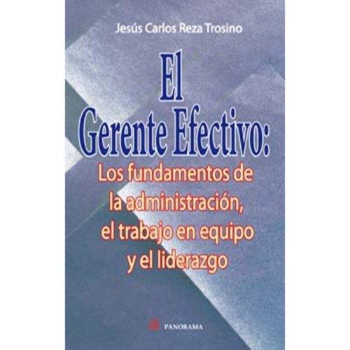 9786074521092: El gerente efectivo (Spanish Edition)