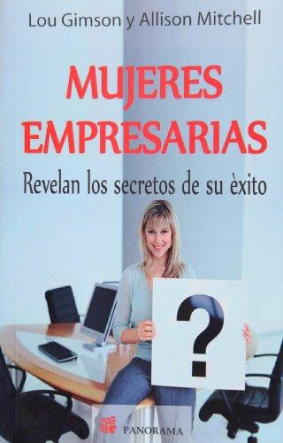 9786074521474: Mujeres empresarias revelan los secretos de su exito (Spanish Edition)