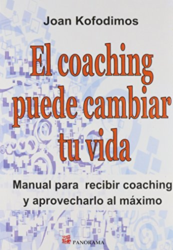 9786074522334: El coaching puede cambiar tu vida / Coaching can change your life (Spanish Edition)
