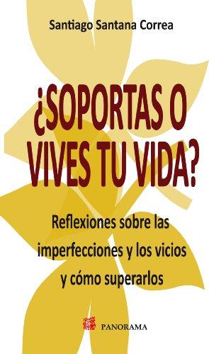 9786074523003: Soportas o vives tu vida? / Endure or live your life? (Spanish Edition)