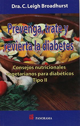 9786074523751: Prevenga, trate y revierta la diabetes / Prevent, treat and reverse diabetes (Spanish Edition)