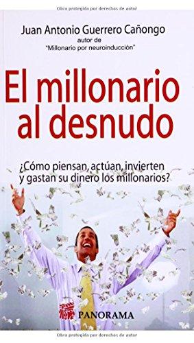 9786074524147: El Millonario Al Desnudo