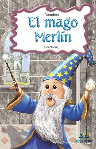 9786074530247: El mago Merlin/Wizard Merlin (Clasicos Para Ninos)