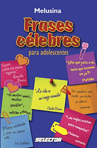 9786074530254: Frases celebres para adolescentes / Teen Quotations