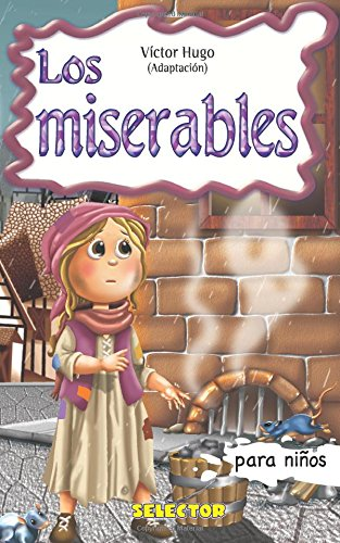 Los miserables / Les Miserables (Paperback): Victor Hugo