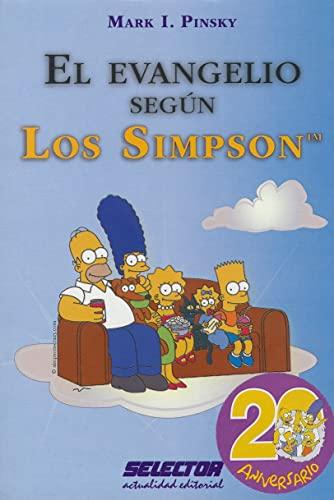 El Evangelio segun los Simpson (Spanish Edition) (607453053X) by Pinsky, Mark I.