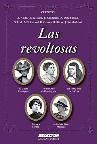 9786074530612: Las revoltosas (Spanish Edition)
