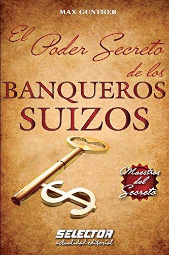 9786074530667: El Poder Secreto de los BANQUEROS SUIZOS