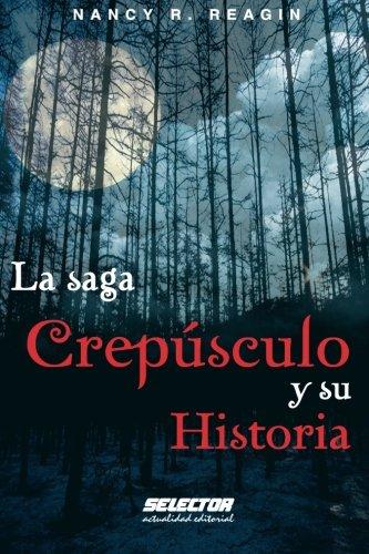 9786074530674: La saga Crepúsculo y su Historia