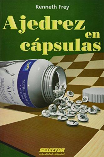 9786074530711: Ajedrez en capsulas (Spanish Edition)