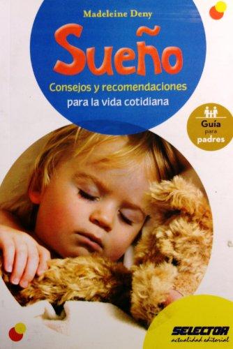 Sueno / Sleep: Consejos y recomendaciones para la vida cotidiana / Tips and Advice for ...