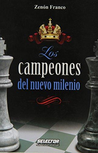9786074530773: Los campeones del nuevo milenio (Spanish Edition)