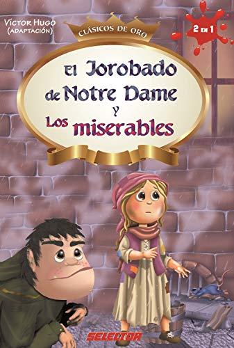 Jorobado de Notre Dame y Los Miserables: Victor Hugo