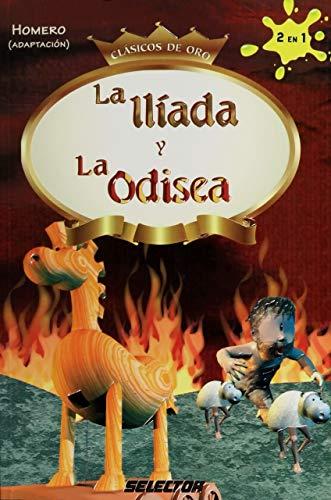 La iliada y La Odisea (Spanish Edition): Homero