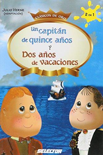 Un capitan de quince años y Dos años de vacaciones (Spanish Edition): Julio Verne
