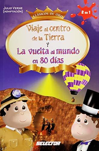 9786074531046: Viaje al centro de la Tierra y La vuelta al mundo en 80 dias / Journey to the Center of the Earth and Around the World in 80 Days (Spanish Edition)