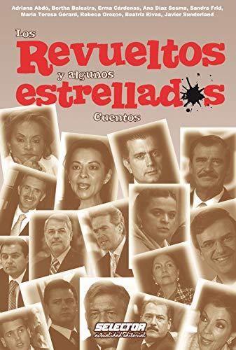 Los revueltos y algunos estrellados (Spanish Edition): Abdó, Adriana; Balestra,