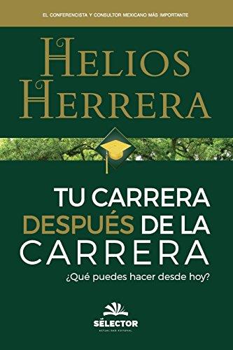 9786074531145: Tu carrera despues de la carrera (Spanish Edition)