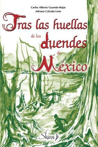Tras las huellas de los duendes de: Calzada León, Adriana
