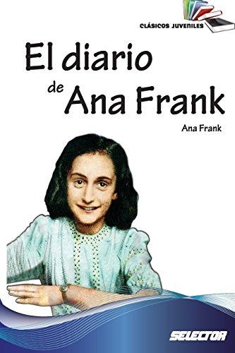 Imagen de archivo de El diario de Ana Frank: Clasicos juveniles (Spanish Edition) a la venta por New Legacy Books