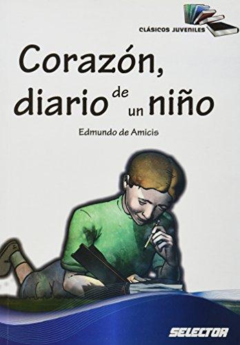 9786074531510: CORAZON DIARIO DE UN NIÑO (CLASICOS JU