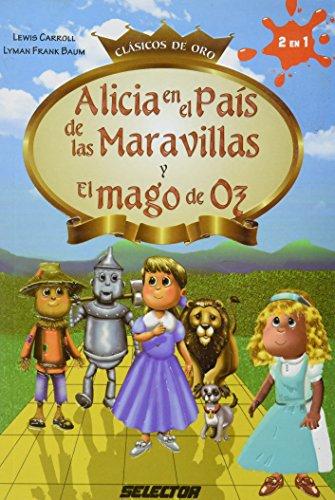 9786074531534: ALICIA EN EL PAIS DE LAS MARAVILLAS Y EL