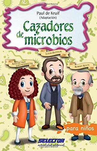 9786074531978: Cazadores de microbios (Spanish Edition)