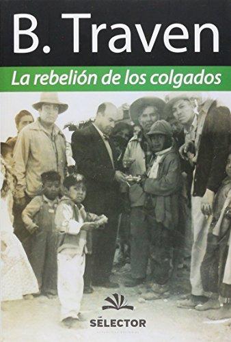 9786074532210: REBELIÓN DE LOS COLGADOS, LA (Nuevo formato)