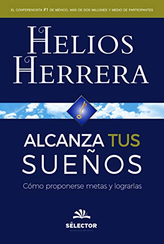 9786074533392: Alcanza tus suenos (Spanish Edition)