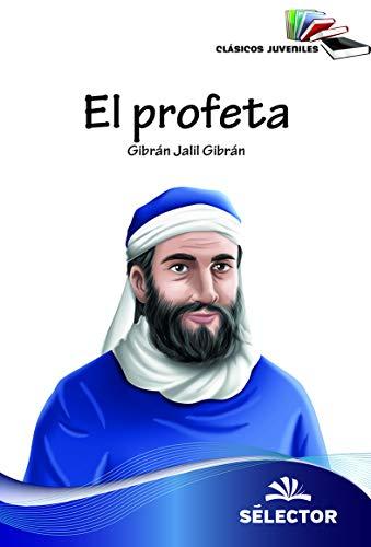 9786074533460: El profeta (Clásicos juveniles)