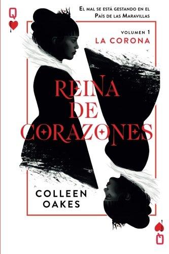 9786074533477: Reina de corazones: La Corona (Volume 1) (Spanish Edition)