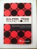 9786074540680: SQUARE PEGS ROUND HOLES, Keys to 21st Century Success