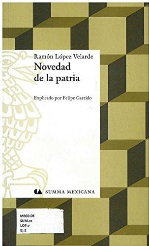 9786074552942: Novedad De La Patria (Spanish Edition)