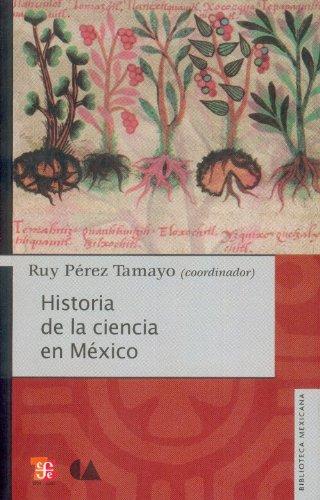 Historia de la ciencia en México: Pérez Tamayo, Ruy, (coord.)