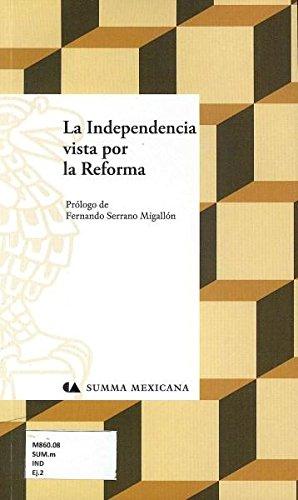 Independencia Vista Por La Reforma, La (Spanish: Serrano Migallon, Fernando