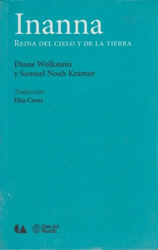 9786074554106: Inanna. Reina Del Cielo Y De La Tierra (Spanish Edition)