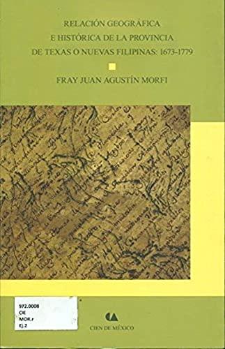 9786074554144: Relacion Geografica E Historica De La Provincia De Texas O Nuevas Filipinas 1673 (Spanish Edition)