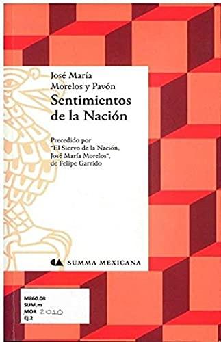 SENTIMIENTOS DE LA NACION: MORELOS Y PAVON,