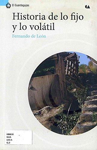 9786074554755: historia de lo fijo y lo volatil
