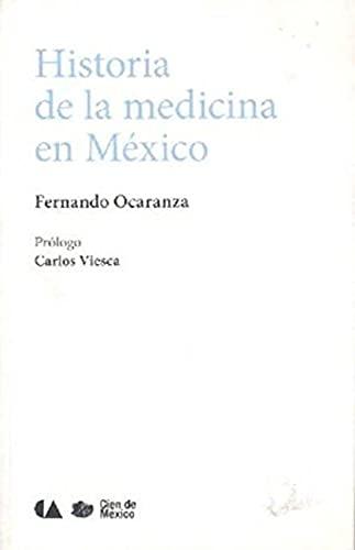 Historia de la medicina en México: Ocaranza, Fernando