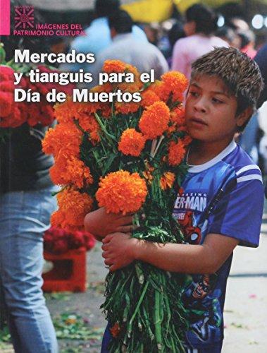9786074556667: mercados y tianguis para el dia de muertos. segundo concurso naciona