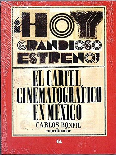 9786074557060: HOY GRANDIOSO ESTRENO! EL CARTEL CINEMATOGRAFICO EN MEXICO