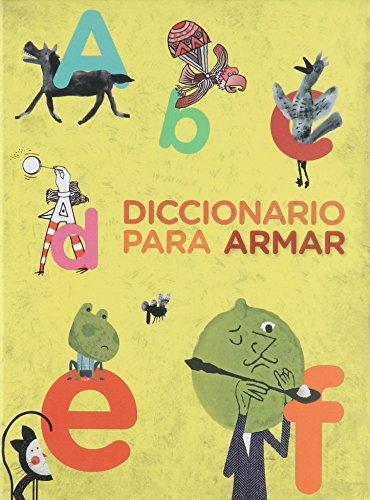 9786074557565: Diccionario para armar / Dictionary to build (Alas y Raices) (Spanish Edition)