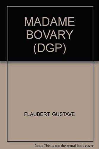 MADAME BOVARY (DGP): FLAUBERT, GUSTAVE