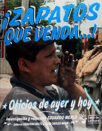 9786074558258: Zapatos que venda...! Oficios de ayer y de hoy (Spanish Edition)